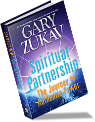 "Gary Zukav's book ""Spiritual Partnership"" creates the foundation ..."